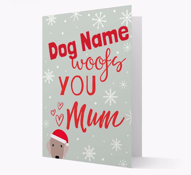 'I Woof You Mum' Card with your Bedlington Terrier Christmas Icon