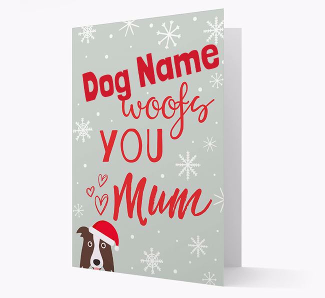 'I Woof You Mum' Card with your Border Collie Christmas Icon