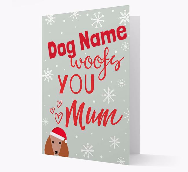 'I Woof You Mum' Card with your Poodle Christmas Icon