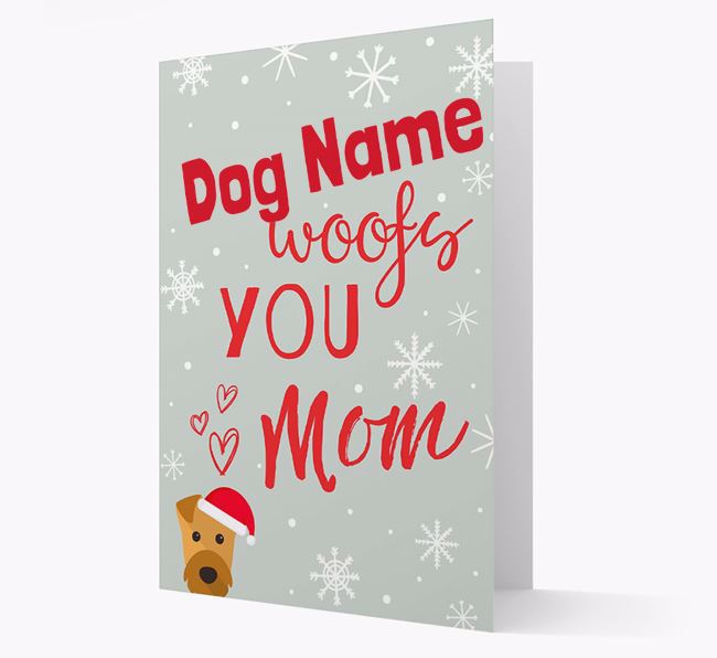 'I Woof You Mom' Card with your Airedale Terrier Christmas Icon