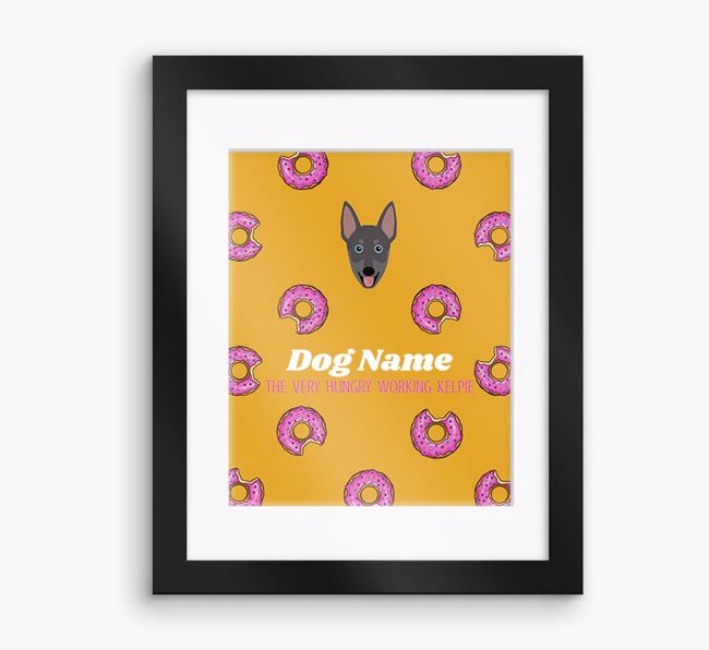 Personalised ' the very hungry Working Kelpie' Framed Print