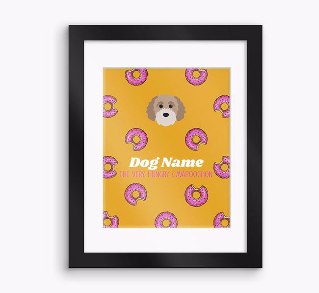 Personalised ' the very hungry Cavapoochon' Framed Print