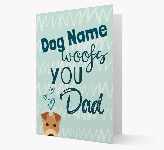 Personalized Airedale Terrier ' woofs you, Dad' Card