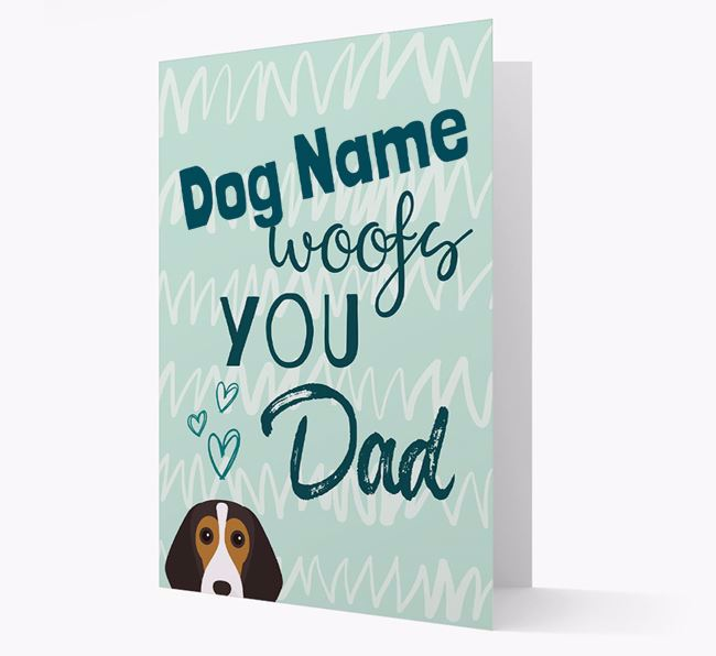 Personalised Beagle ' woofs you, Dad' Card