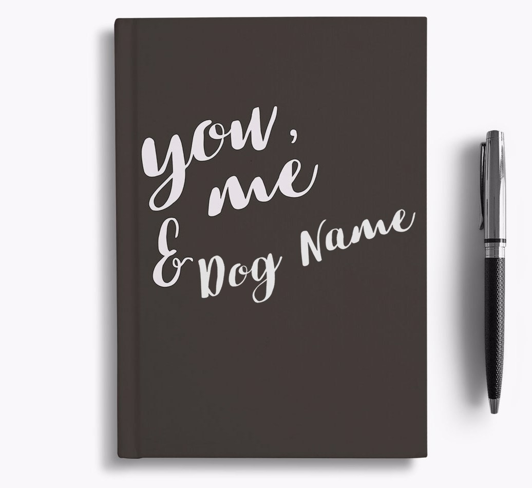 Personalised 'You, Me & {dogsName}' Notebook
