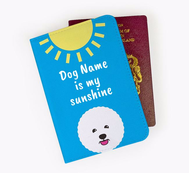 Personalised Passport Cover ' is my sunshine' with Bichon Frise Icon
