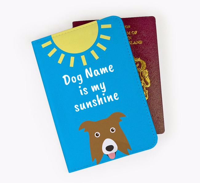 Personalised Passport Cover ' is my sunshine' with Border Collie Icon