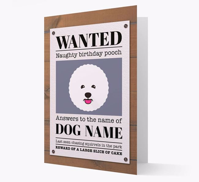 Personalised Card 'WANTED: Naughty Birthday Pooch' with Bichon Frise Icon
