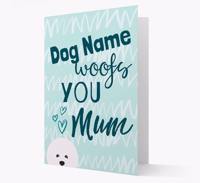 Personalised Bichon Frise 'woofs you Mum' Card