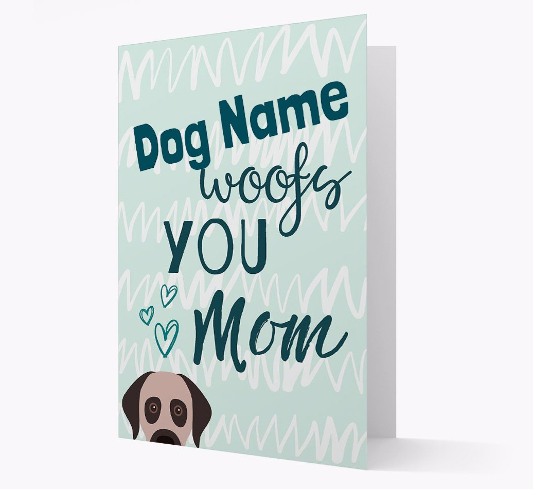 Personalized Card '{dogsName} woofs you, Mom' with Turkish Kangal Dog Icon